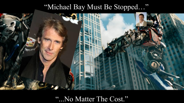 Michael Bay Must be Stopped.png