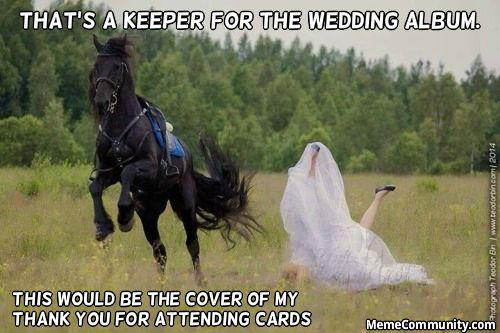 Thats-A-Keeper-For-The-wedding-Album-Funny-Horse-Meme-Image.jpg